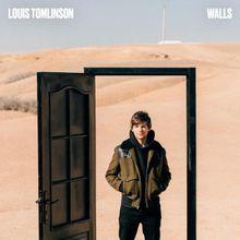 Louis Tomlinson Walls Lyrics Mp3 Download