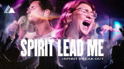 Stream Influence Music & Michael Ketterer Spirit Lead Me / Spirit Break Out Music Video Mp4 Download feat Kim Walker Smith