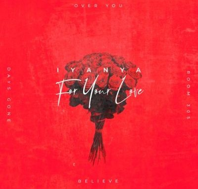 Iyanya For Your Love Full EP Zip Download Complete Tracklist