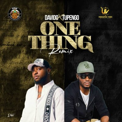 Tupengo & Davido One Thing Music Mp3 Download