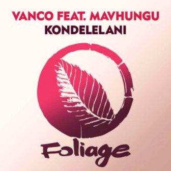 Vanco Kondelelani Mp3 Download