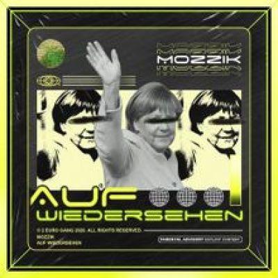 Mozzik Auf Wiedersehen Lyrics Mp3 Download