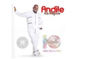 Andile KaMajola Chapter 10 Full Album Zip Download