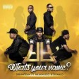 DreamTeam Whats Your Name Music Mp3 Download