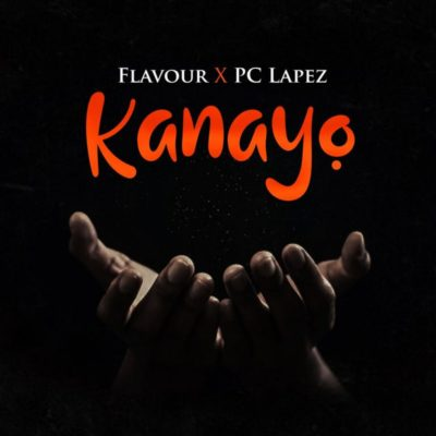 Flavour Kanayo Music Mp3 Download Free Song feat PC Lapez