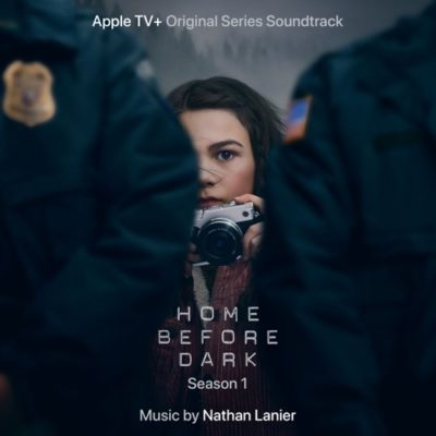 Stream Nathan Lanier Home Before Dark Full Album Zip Download Apple TV+ Original Series Soundtrack Complete Tracklist