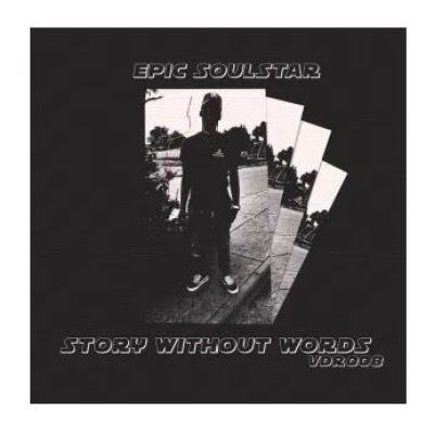 Epic Soulstar Story Without Words Ep Zip Download
