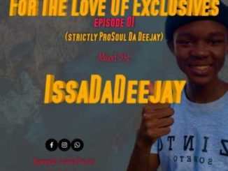 IssaDaDeejay For The Love Of Exclusive Episode 01 Music Mp3 Download