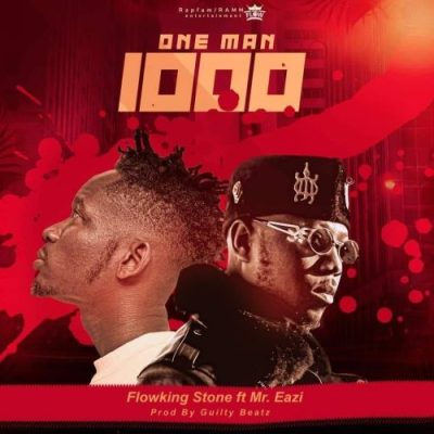 Flowking Stone One Man Thousand Music Free Mp3 Download Audio Song feat Mr Eazi