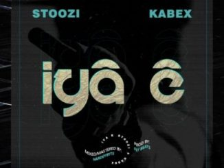 Stoozi Iya E Music Free Mp3 Download feat Kabex