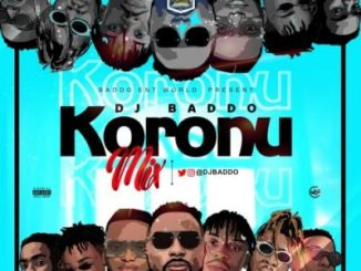 DJ Baddo Koronu Mix Music Free Mp3 Download Audio Song