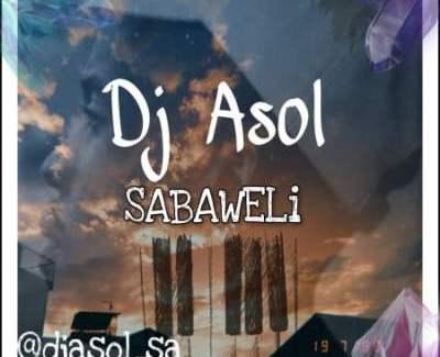 DJ Asol Sabaweli Mp3 Download