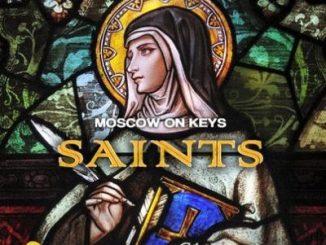 Moscow On Keyz Saints Mp3 Download
