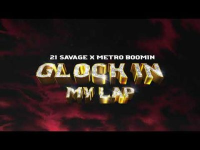 21 Savage Glock In My Lap Mp3 Download