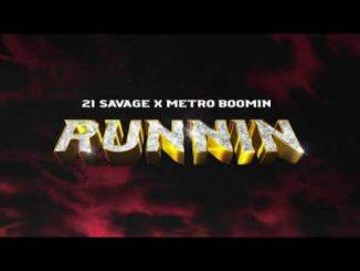 21 Savage Runnin Mp3 Download