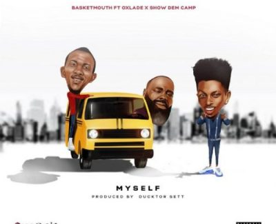 Basketmouth Myself Mp3 Download