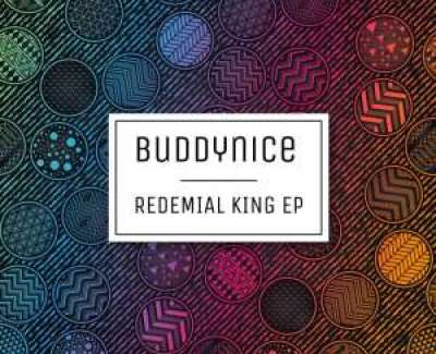Buddynice Redemial King Full Ep Zip File Download