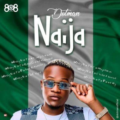 Dotman Naija Mp3 Download