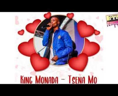 King Monada Tsena Mo Mp3 Download