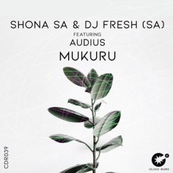 Shona SA & DJ Fresh Mukuru Mp3 Download Music Audio