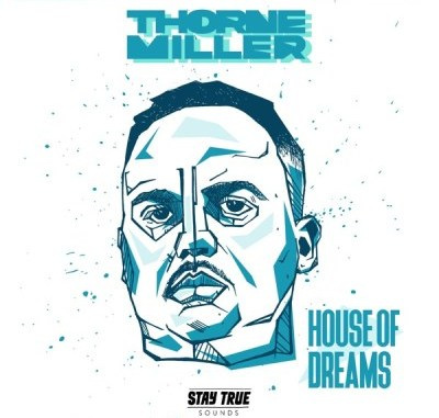 Thorne Miller House of Dreams Mp3 Download