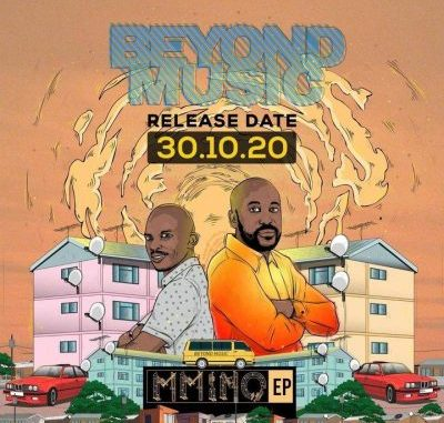 Beyond Music Mmino Ep Download