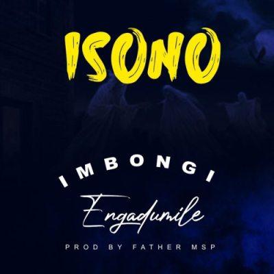 Imbongi Engadumile Isono Download