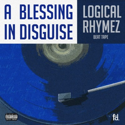 Logical Rhymez A Blessing In Disguise Ep Download