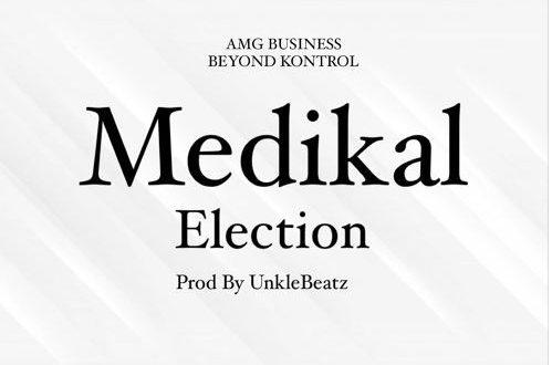 Medikal Election Mp3 Download