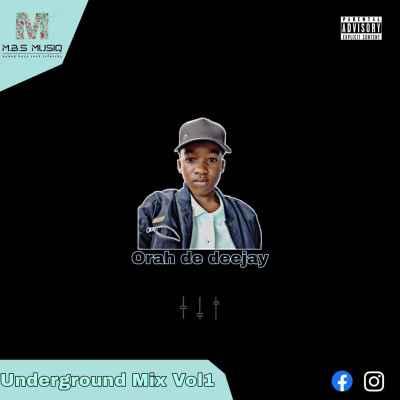Orah De Deejay Underground Mix Vol. 1 Download