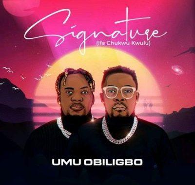 Umu Obiligbo Signature Album Download
