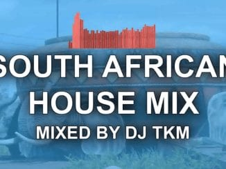 Download South African House Mix 25 December 2020 by DJ TKM