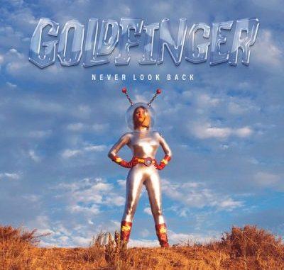 Goldfinger Never Look Back Album Download