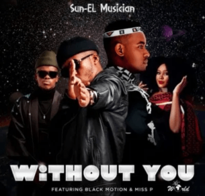 Sun-EL Musician Without You Download