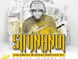 DJ Jaivane Simnandi Vol 24 Album Download