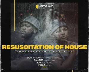 Soulfreakah Resuscitation Of House Ep Download