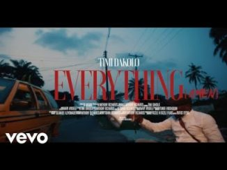Timi Dakolo Everything Video Download