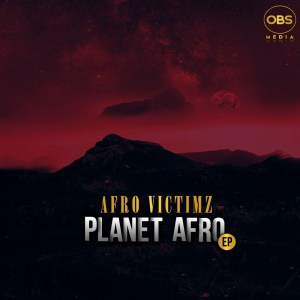 Afro Victimz Planet Afro Ep Download