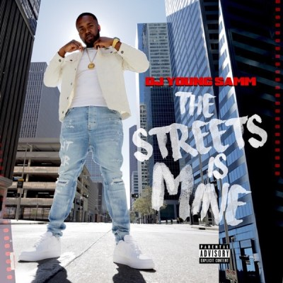 Dj Young Samm The Streets Is Mine Album Download