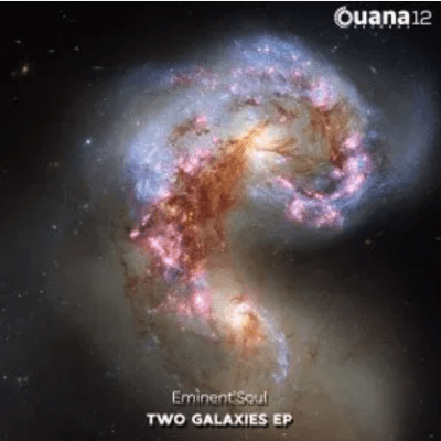 Eminent'Soul Two Galaxies Ep Download