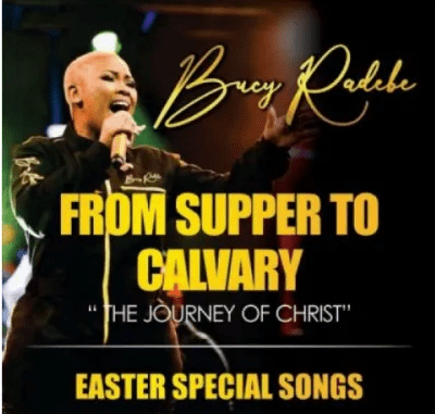 Bucy Radebe From Supper To Calvary Album Download