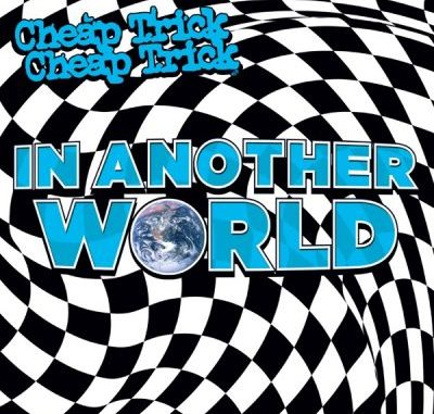 Cheap Trick In Another World Album Download