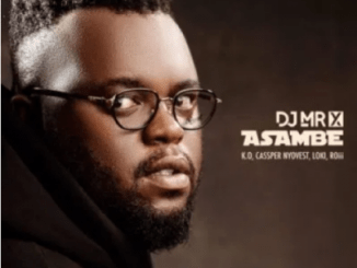 DJ Mr X Asambe Mp3 Download