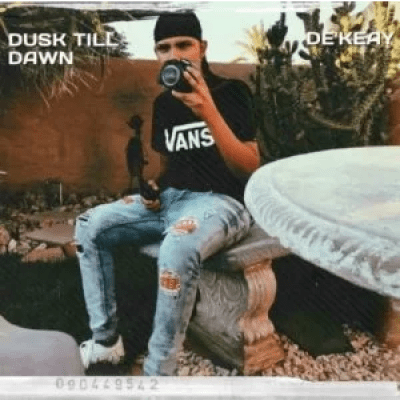 De'KeaY Dusk Till Dawn EP Download