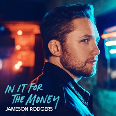 Jameson Rodgers In It for the Money EP Download