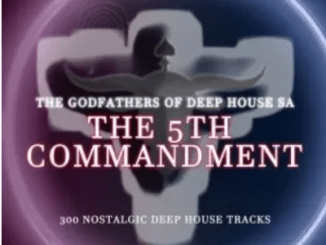 The Godfathers Of Deep House SA The 5Th Commandment Chapter 1 Album Download