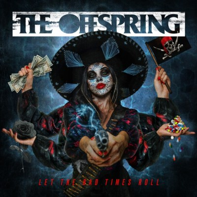 The Offspring Let The Bad Times Roll Album Download