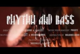 Philkeyz Rhythm Nd Bass Video Download