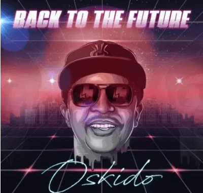 Oskido Back To The Future EP Download