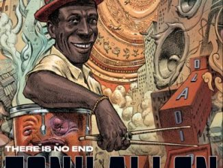 Tony Allen There Is No End Album Download
